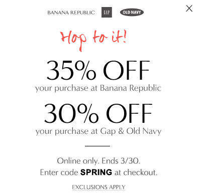 Gap & Old Navy 30 Off Your Online Purchase, and 35 Off at Banana Republic (Mar 29-30)