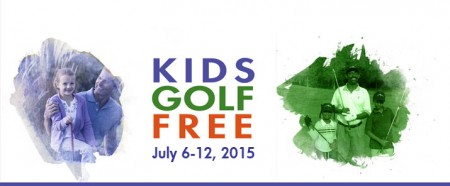 Kids Golf Free Take a Kid to The Course Week (July 6-12, 2015)