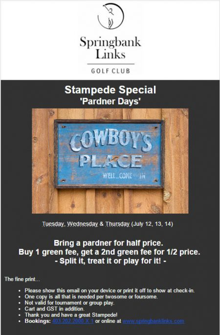 Springbank Links Stampede Special - Buy 1, Get 1 50% Off Green Fee (July 12-14)